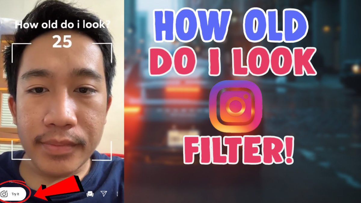 How Old Do I Look Age Filter Instagram And Tiktok Salu Network