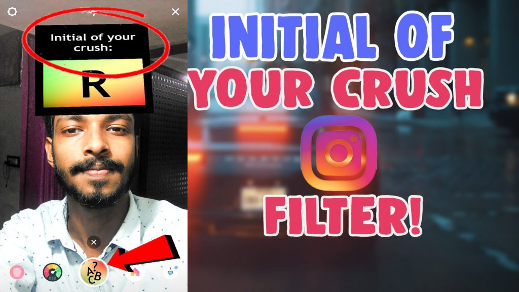 initial of your crush instagram filter