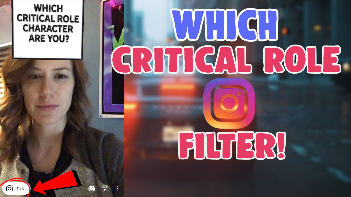 Which Critical Role Character Are You Filter instagram