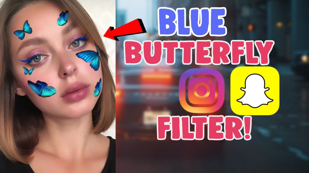 blue butterfly filter instagram and snapchat