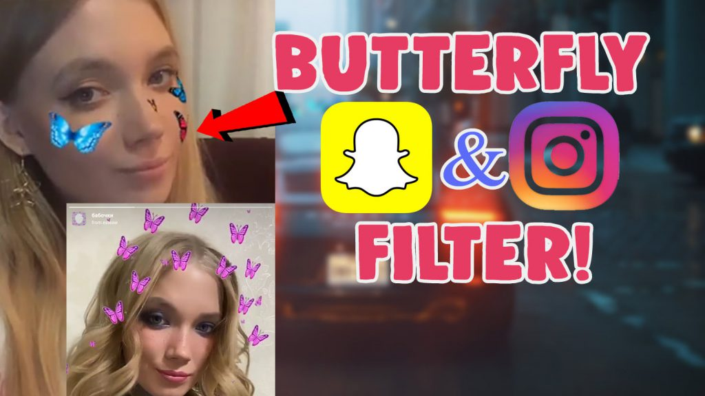 butterfly filter instagram and snapchat