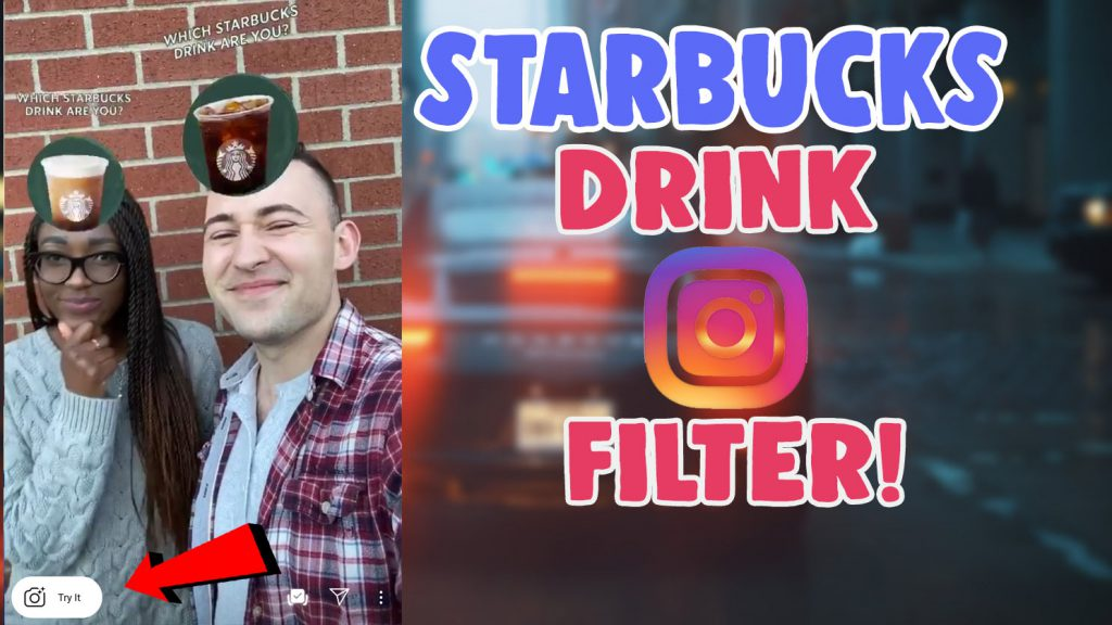 which starbucks drink are you instagram filter