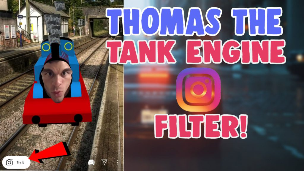 how to get thomas the tank engine filter instagram and snapchat