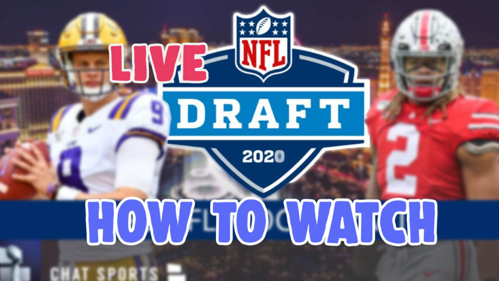 how to stream and watch nfl draft 2020 online