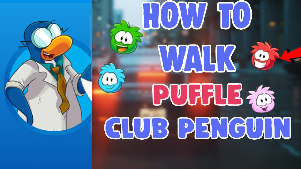 how to walk puffle on club penguin