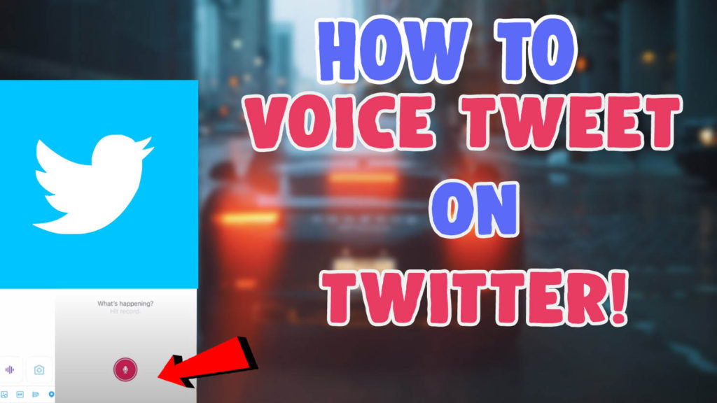 how to get use voice tweet twitter ios android
