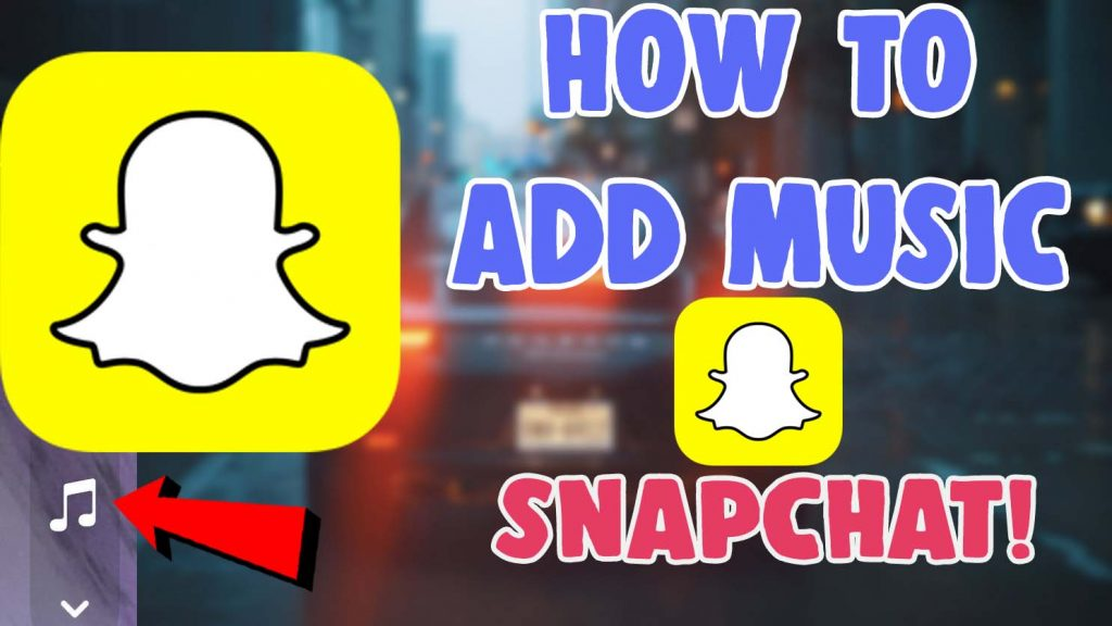 how to add music to snapchat iphone android