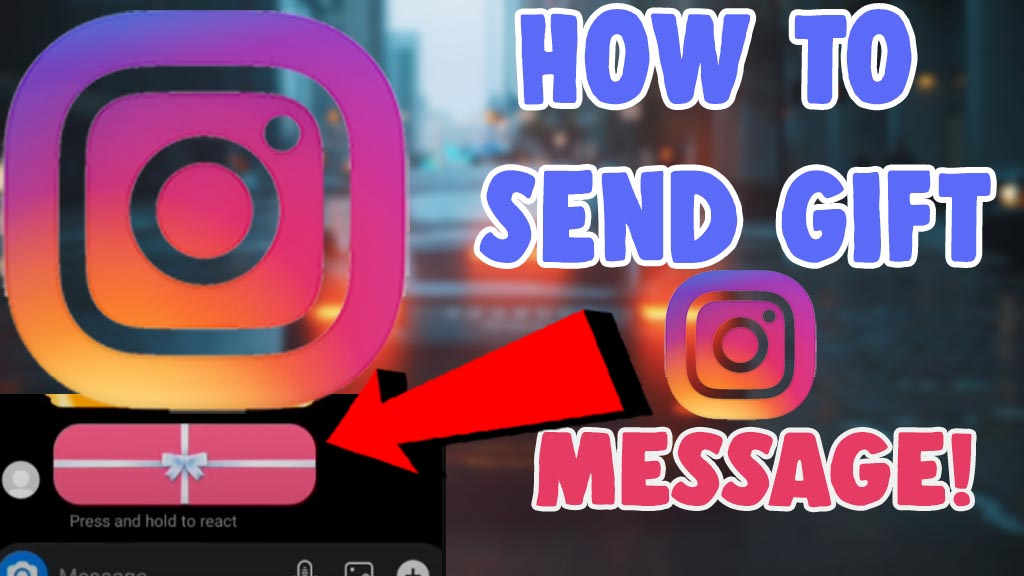 how to send gift message on instagram