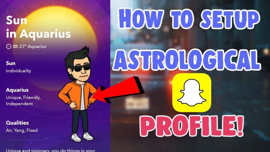 how to set up astrological profile on snapchat