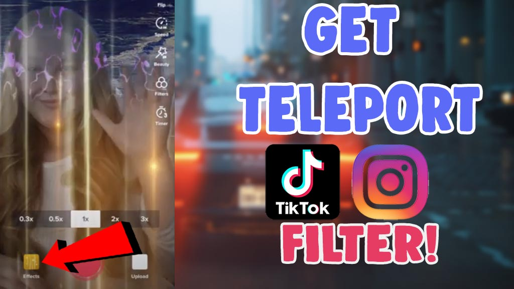 get use teleport invisible filter tiktok