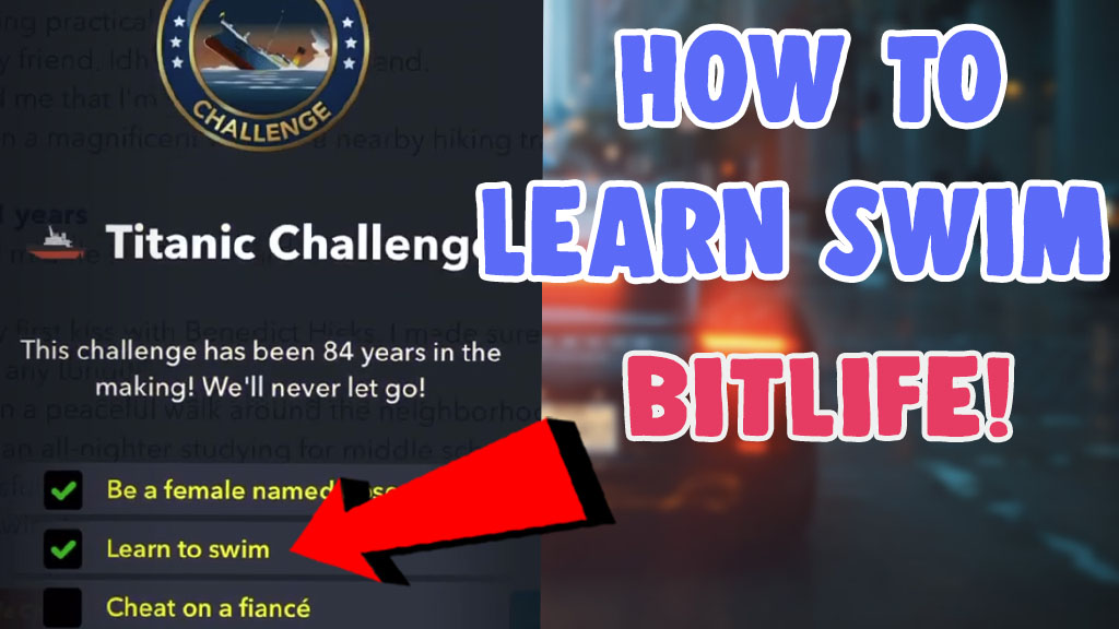 how to learn to swim bitlife