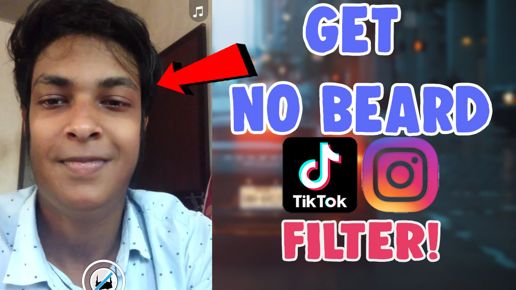 how to get no beard filter tiktok snapchat and instagram