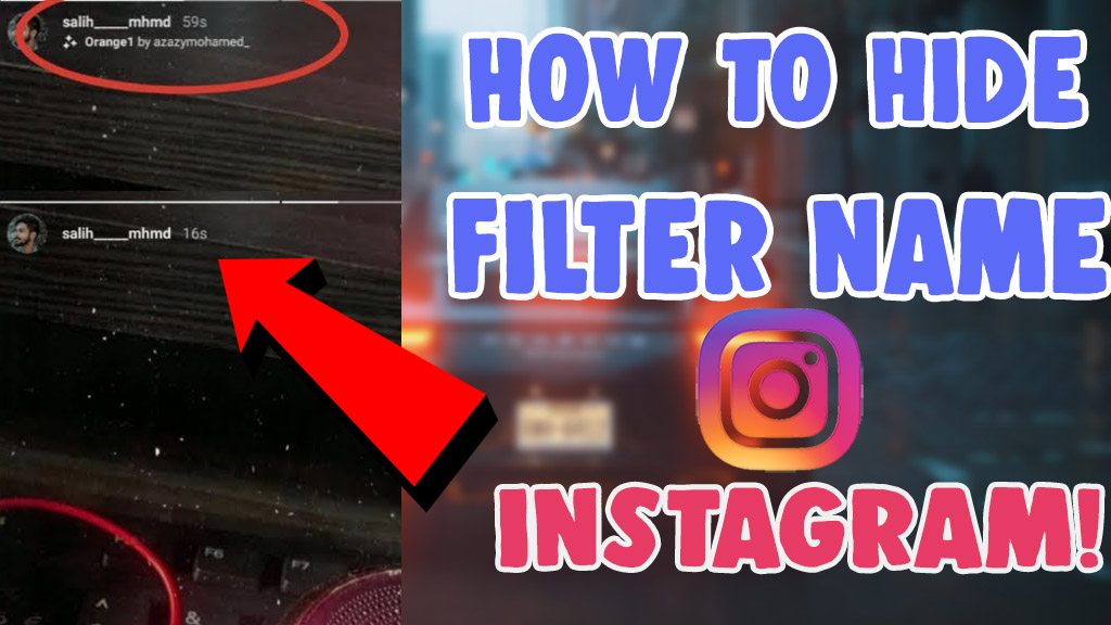 how to remove filter name from instagram story