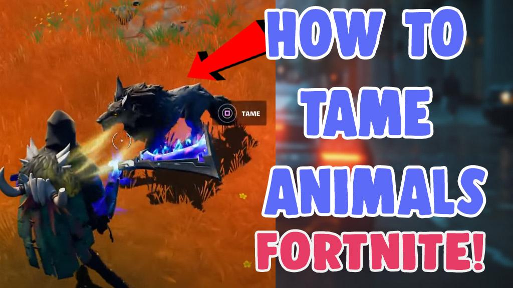 how to find and tame wolf in fortnite season 6