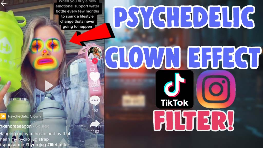 how to get psychedelic clown tiktok filter and instagram