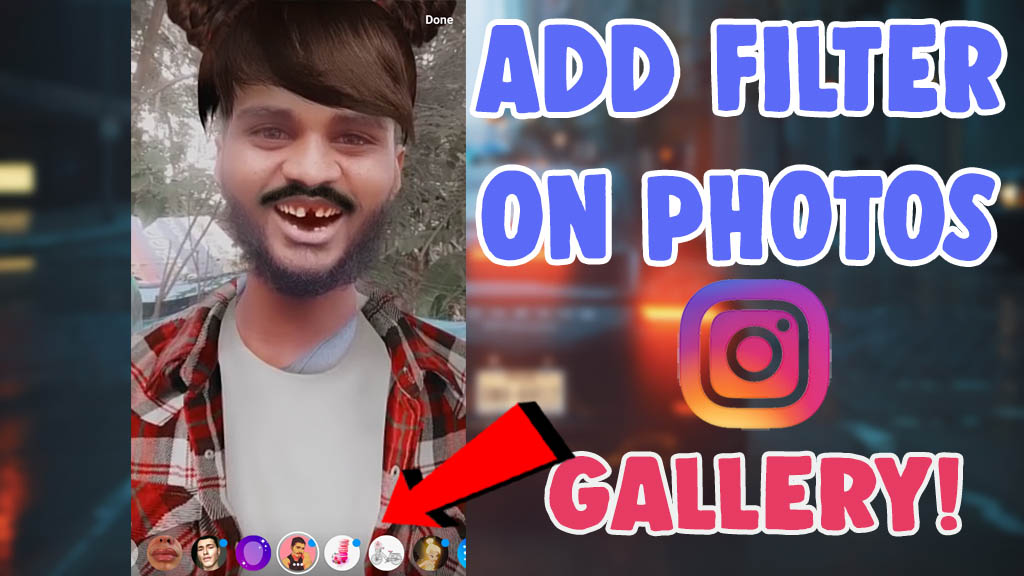 add instagram filter to existing photo and videos