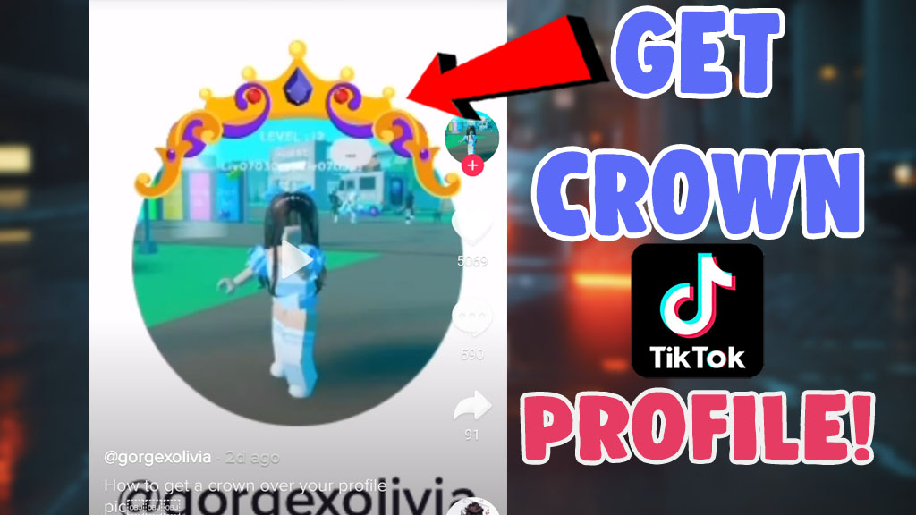 how to get crown on tiktok profile picture