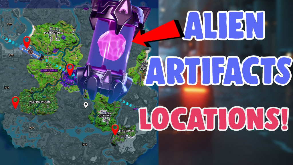 how to get alien artifacts fortnite all locations