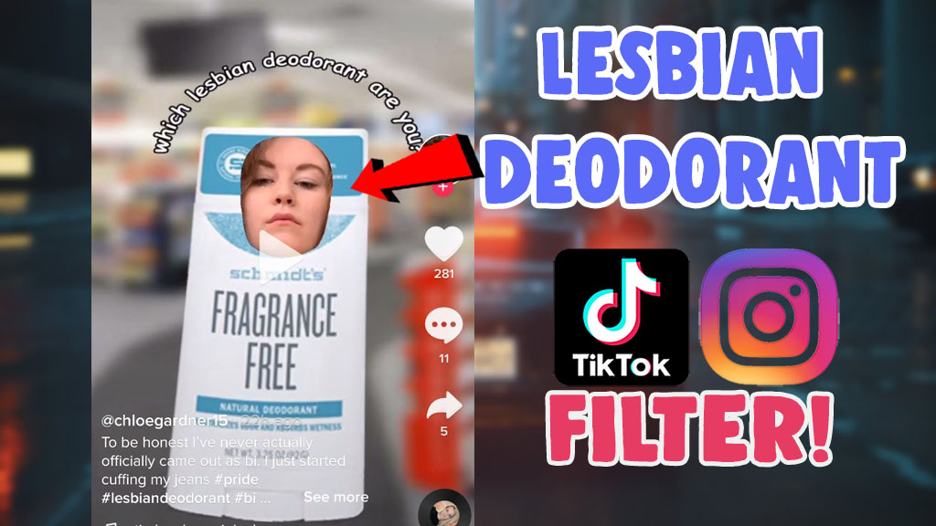 which lesbian deodorant filter tiktok and instagramlesbian deodorant filter tiktok and instagram