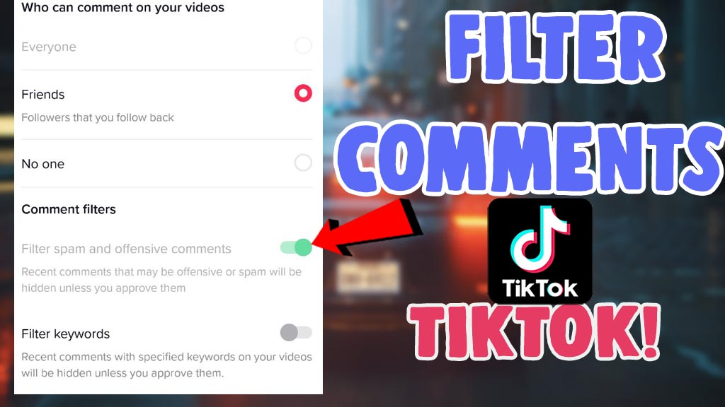 filter comments on tiktok ios android