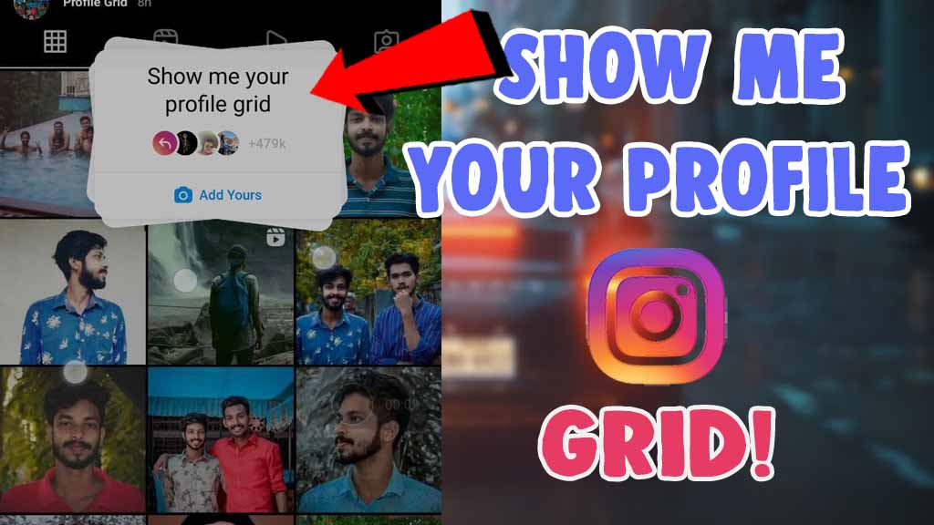 how to do show me your profile grid instagram story